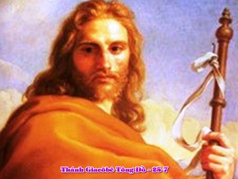 Ngày 25/07 – Hạnh thánh Giacôbê, tông đồ