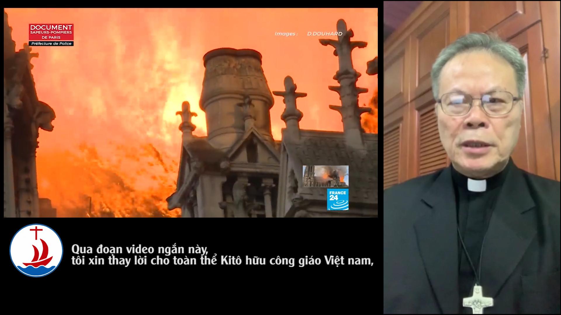 Nhà thờ Đức Bà Paris bị cháy: ĐTGM Giuse Nguyễn Chí Linh hiệp thông với Giáo Hội Pháp